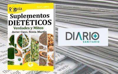 El «GuíaBurros: Suplementos dietéticos» en el periódico Diario Sanitario