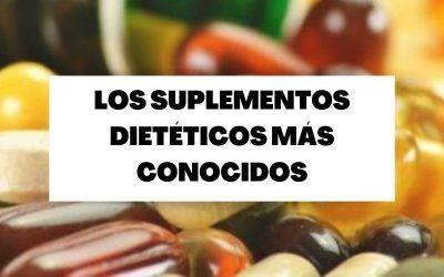 ¿Cuáles son los suplementos dietéticos más populares?